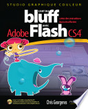 L art du bluff avec Adobe Flash CS4