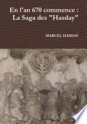 """En l'an 670 commence : La Saga des """"Hasday"""""""