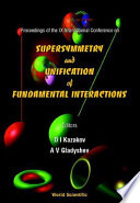 Proceedings of the IX International Conference on Supersymmetry and Unification of Fundamental Interactions
