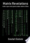Matrix Revelations Viu Apenas A Saga De Um Heroi Tentando
