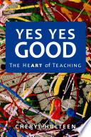 download ebook yes yes good: the heart of teaching pdf epub