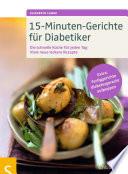 15 Minuten Gerichte f  r Diabetiker