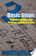 3 Basic Steps To Understanding Any Theorem  Property or Rule