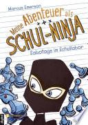 Meine Abenteuer als Schul Ninja  Band 04