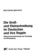Die Gross- und Kleinschreibung im Deutschen und ihre Regeln