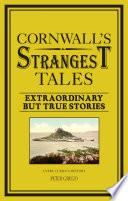 Cornwall s Strangest Tales