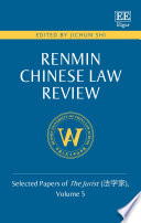 Renmin Chinese Law Review : in a series of annual volumes on...