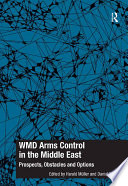 Wmd Arms Control In The Middle East book