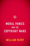 download ebook moral panics and the copyright wars pdf epub