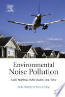 Ebook Environmental Noise Pollution Epub Enda Murphy,Eoin King Apps Read Mobile