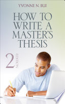 How to Write a Master s Thesis
