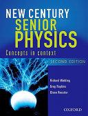 New Century Senior Physics