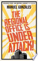 The Regional Office is Under Attack