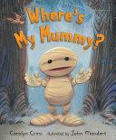 Where S My Mummy