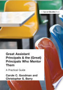 Great Assistant Principals and the  Great  Principals Who Mentor Them
