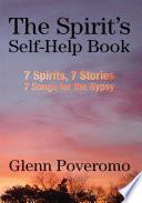 The Spirit S Self Help Book book