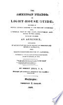 The American Pharos, Or Light-house Guide