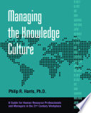 Managing The Knowledge Culture