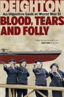 download ebook blood, tears and folly: an objective look at world war ii pdf epub