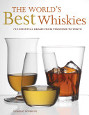 The World s Best Whiskies