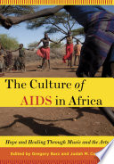 The Culture of AIDS in Africa