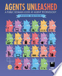 Agents Unleashed