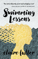 Swimming Lessons : husband, gil, about the truth of their...