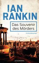 Das Souvenir des Mörders - Inspector Rebus 8