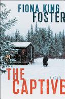 The Captive: A Novel