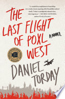 The Last Flight of Poxl West Book PDF