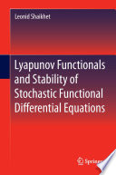 Lyapunov Functionals and Stability of Stochastic Functional Differential Equations