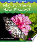 Why Do Plants Have Flowers