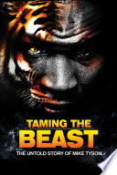 Taming The Beast : movie actor, broadway star, tiger...