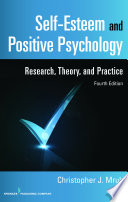 Self Esteem and Positive Psychology  4th Edition