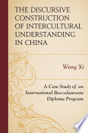 The Discursive Construction of Intercultural Understanding in China