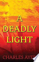 A Deadly Light