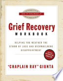 The Grief Recovery Workbook
