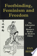 Footbinding Feminism And Freedom