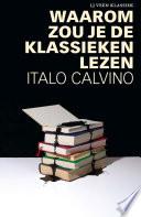 Waarom Zou Je De Klassieken Lezen