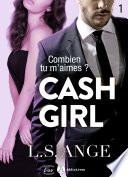 Cash girl   Combien    tu m aimes   Vol  1
