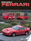 Standard Catalog Of Ferrari 1947 2003