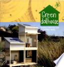 Green Dollhouse : ...
