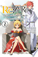 Re ZERO  Starting Life in Another World   Chapter 3  Truth of Zero  Vol  2  manga