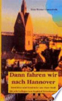 """""""Dann fahren wir nach Hannover"""""""