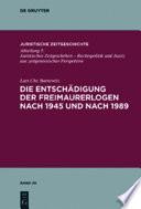 Die Entschädigung der Freimaurerlogen nach 1945 und nach 1989