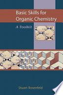Basic Skills for Organic Chemistry