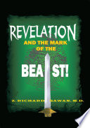 Revelation and the Mark of the Beast Of Revelation As I Was But