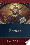 Romans  Catholic Commentary on Sacred Scripture