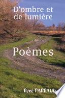D'ombre Et de Lumière Poèmes