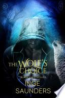 The Wolf s Choice